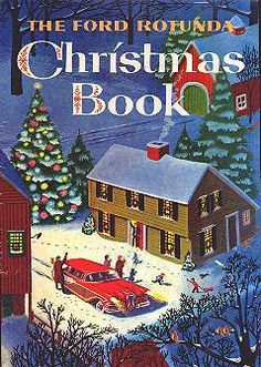 1957 Ford Rotunda Christmas Book ~ The cover features an Edsel, along with other Ford Motor Company offerings. The Christmas book was given to children who visited the Ford Rotunda during the holidays and included stories, games, color-ins, riddles and puzzles with Ford cars prominently displayed. The books were illustrated by the noted artist of children's books, Richard Scarry ~