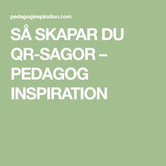 SÅ SKAPAR DU QR-SAGOR – PEDAGOG INSPIRATION