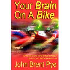 Your Brain On A Bike (Kindle Edition)  http://www.amazon.com/dp/B008GYQ7YA/?tag=gatewaylapt0f-20  B008GYQ7YA