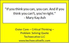 Critical Thinking Quotes, Outer Core, Problem Solving, Thinking Of You, Coaching, Thinking About You, Training