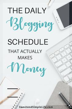A daily #blogging schedule and work #routine that will help you make #money. Ideal for #wahm, #workingmoms, #bloggers.