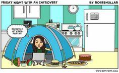 Introvert Friday night!