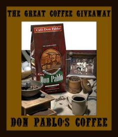 Don Pablo's Great Coffee Giveaway - this coffee is yummy by the way! http://chant3llo.com/don-pablos-great-coffee-giveaway/