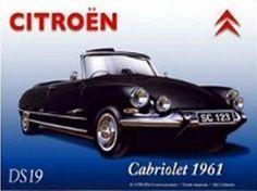 Citroën DS 19 Cabriolet - 1961 : Plaque décorative rétro en métal représentant une Citroën DS 19 cabriolet. Idéal pour créer une décoration vintage dans un garage, un atelier de réparation, un troquetou même dans une concessionauto. Citroen Ds, Cabriolet, Metal Plaque, Amazing Cars, Vehicles, Garage, Sign, Interior, Decorative Plates
