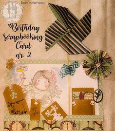 Birthday scrapbooking card nr.2 https://iliveintuscanyistantidiluciamarconcini.com/2016/10/08/birthday-scrapbooking-card-nr-2/ #scapbooking #paperscrap #creative