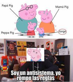 Jorge Pig :v Mexican Memes, Spanish Memes, Disney Memes, Meme Faces, Stupid Funny Memes, Otaku Anime, Anime Manga, Best Memes, Cover