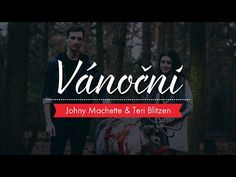 Johny Machette & Teri Blitzen - Vánoční - YouTube