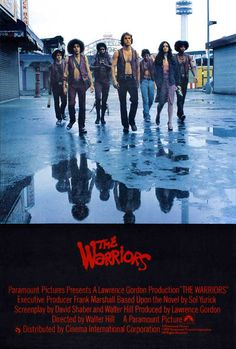 The Warriors!! Love this movie can watch it all the time!!