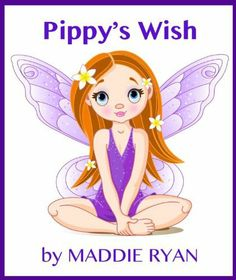 Pippy's Wish by Maddie Ryan, http://www.amazon.com/dp/B00B0IMH20/ref=cm_sw_r_pi_dp_X-Zdrb1DHS2D5