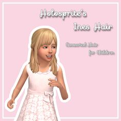 "stephanine-sims: "" ** Holosprite's Ines Hair for Children ** Hello! I recently got really into meshing and learning blender, so as some practice I converted @holosprite Ines hair for kids! I love this..."