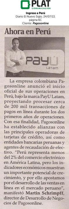 Pagosonline: Ingreso al mercado peruano con la marca PayU Latam en el diario El Nuevo Siglo de Colombia (24/07/13)