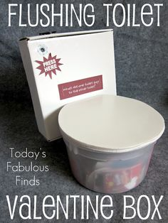 Today's Fabulous Finds: Flushing Toilet (Valentine Box)