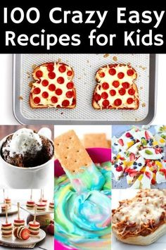 100 crazy easy recipes for kids easy cooking for kids, easy kids recipes, kid Easy Meals For Kids, Toddler Meals, Baking With Kids Easy, Fun Kid Meals, Kids Meals Ideas, Snack Ideas For Kids, Easy Lunches For Kids, Meal Ideas, Cooking With Toddlers