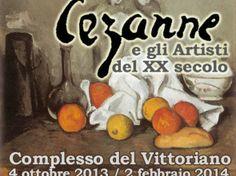 Cezanne e gli artisti del XX secolo - Complesso del Vittoriano (Piazza Venezia) from 4/10/13 to 2/02/14