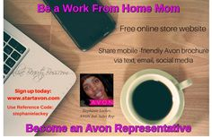 Become a work from home mom when you sign up to Sell Avon and become an Avon Representative!  Free eStore and convenience of sharing mobile-friendly Avon brochure.  Learn more by clicking on image.
