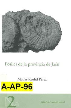 Fósiles de la provincia de Jaén / Matías Reolid Pérez