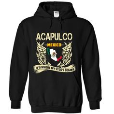 """acapulco - ᐅ ITS WHERE MY STORY BEGINSNot available in stores. Buy 2 or more will saving cost """"If you dont like this Tshirt, please use the Search Bar on the top right corner to find the best one for you. Simply type the keyword and hit Enter!""""acapulco- ITS WHERE MY STORY BEGINS"""