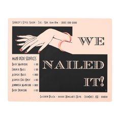 "Nail Salon Services Sign - Art Deco - Personalized  - This Classy Retro #Metal_Sign will make a cool addition to your Nail Salon's (or personal) interior decor. The central original #Art_Deco inspired graphic features 2 offset black rectangles w/a pair of graceful manicured hands cut-out to reveal the creamy pink background & headline ""We Nailed It!"". Plus 14 custom text fields (for Salon's vitals, Service Menu, etc.) for you to personalize or clear. #nail-salon-metal-sign #custom_metal_sign"
