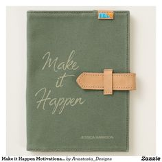 Make it Happen Motivational Quote Hand Lettered Journal
