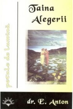 Taina alegerii - obarsia predestinarii si suveranitatea divina Anton, Watchman Nee