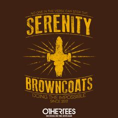 """""""Serenity Browncoats"""" by alecxps T-shirts, Tank Tops, V-necks, Sweatshirts and Hoodies are on sale until February 10th at www.OtherTees.com #firefly #serenity #shiny #othertees #malcolmreynolds #tshirts"""
