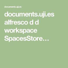 documents.uji.es alfresco d d workspace SpacesStore…