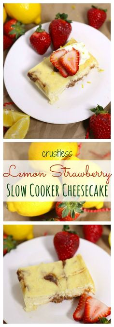 Crustless Lemon Strawberry Slow Cooker Cheesecake is a rich, creamy, and totally fantastic cheesecake recipe that is baked in the crockpot!   cupcakesandkalechips.com   gluten free