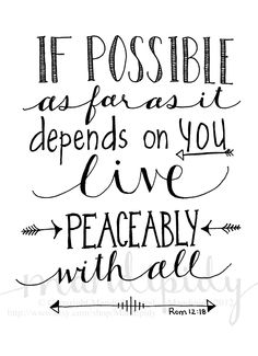 Live Peaceably With All - Romans 12:18 - Black and White - 8x10 Illustrated Wall Art by Mandipidy. $17.50, via Etsy.