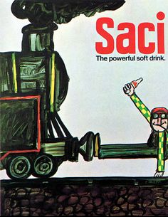 "By Tomi Ungerer, 1968-69, ""SACI: The great new taste that turns you on"", McCann-Erickson, NY."