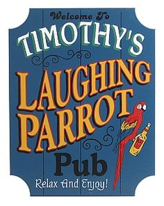 Personalized Laughing Parrot Pub Sign