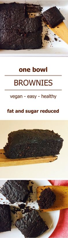 Try the recipe for these easy one bowl chocolate brownies. The brownies are vegan, fat and sugar reduced, just a perfect dessert for anybody!