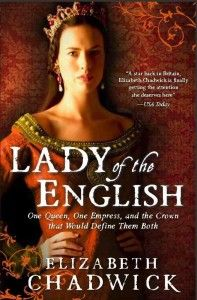 ADELIZA OF LOUVAIN: Lady of the English, the Forgotten Queen -- Good article written by Elizabeth Chadwick!