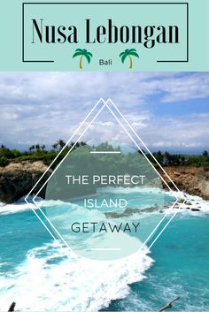 The so-called Island of God has everything you need for a perfect getaway. If…