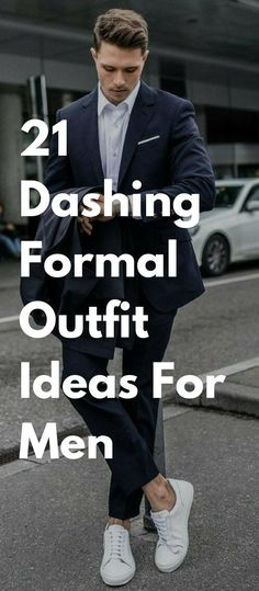 21 Dashing Formal Outfit Ideas For Men