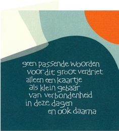 Symposion | Geen passende woorden Words Quotes, Qoutes, Sayings, Good Thoughts, True Words, Beautiful Words, Grief, Cool Words, Feel Good