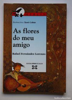 RAFAEL FERNÁNDEZ LORENZO - AS FLORES DO MEU AMIGO (Libros Antiguos, Raros y Curiosos - Otros Idiomas)