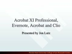 Brief Overview of Acrobat Professional, Evernote, Rocket Matter and Clio
