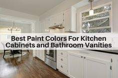 Best kitchen colors most popular shades of paint for cabinets in the kitchen and bathroom kitchen . Kitchen And Bathroom Paint, Best Bathroom Paint Colors, Best Kitchen Colors, Best Paint Colors, Kitchen Paint Colors, Painting Kitchen Cabinets, Bathroom Cabinets, Bathroom Gray, Layout Design