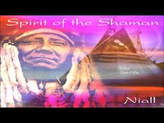 ♫ Spirit of the Shaman Music | Native American Indians Spiritual Shamanic Music | Soothing Music - YouTube