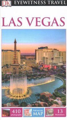 Eyewitness Travel Guide: DK Eyewitness Travel Guide Las Vegas by Dorling...