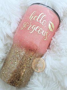 Hello Gorgeous Glitter Dipped Tumbler Design Choose you Diy Tumblers, Custom Tumblers, Glitter Tumblers, Personalized Tumblers, Glitter Cups, Loose Glitter, Tumblr Cup, Custom Cups, Tumbler Designs