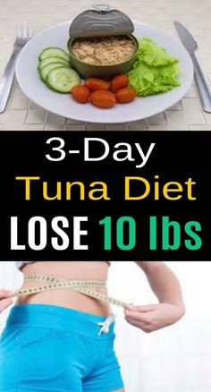 Simple Most Popular 3 Day Tuna Diet for Weight Loss. This low-calorie tuna weight-reduction plan helps the consumer to shed pounds unexpectedly. Weight Loss Workout Plan, Weight Loss Detox, Weight Loss Meal Plan, Weight Loss Program, Weight Loss Tips, Losing Weight, Tuna Diet, Fiber Rich Foods, Weight Loss For Women