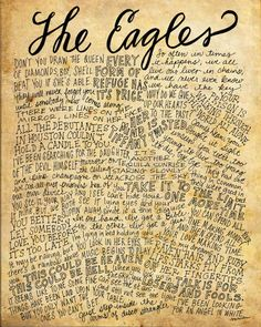 The Eagles Lyrics and Quotes - 8x10 handdrawn and handlettered print on antiqued paper rock music lyrics by mollymattin on Etsy