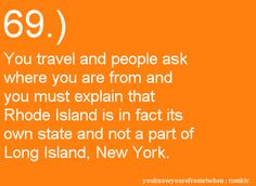 You know you're from Rhode Island when... OMG ALL THE TIME