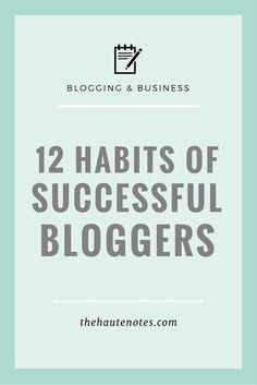12 habits of successful bloggers, successful bloggers.
