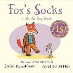 Tales from Acorn Wood Fox;s socks lift the flap book julia donaldson Best Children Books, Childrens Books, Axel Scheffler, Fox Socks, The Gruffalo, Toys For 1 Year Old, Wood Book, Baby Presents, Book People