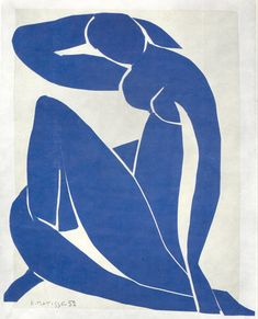 Blue Nude by Henri Matisse    One of my favorite pieces of art.