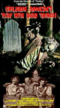 Children Shouldn?T Play With Dead Things Movie Poster 24x36