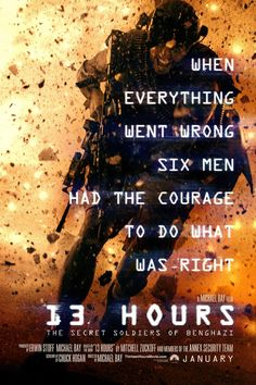 """13 Hours: The Secret Soldiers of Benghazi"" --- This movie is a must see. Please re-pin and spread the word!!! Everyone in America needs to watch this movie especially if you are going to vote in the next election. Whether you are for Hillary, for Trump, it doesn't matter you can watch this movie and make an opinion for yourself!!!!!"
