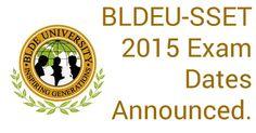 BLDEU-SSET 2015 Exam Dates Announced.